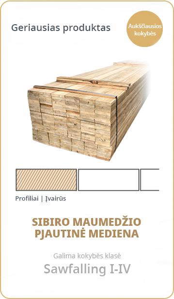Baltic Hewer - Sibiro maumedzio pjautine mediena